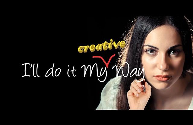 I will do it my creative way